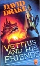 Vettius and His Friends by Drake