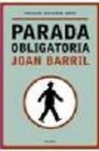 Parada obligatòria by Joan Barril