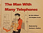 Man With Many Telephones by Sela Zellman
