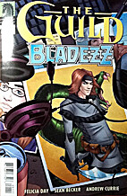 The Guild: Bladezz One-Shot by Felicia Day