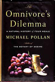 The Omnivore's Dilemma por Michael Pollan