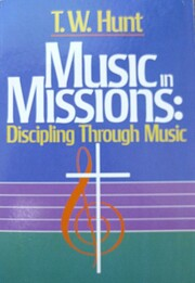 Music in Missions: Discipling Through Music…