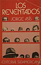 Los Reventados by Jorge Asís