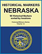 Historical Markers NEBRASKA (Historical…
