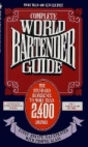 Complete World Bartender Guide av Bob…