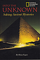Into the Unknown: Solving Ancient Mysteries…