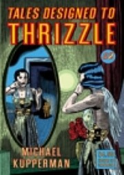 Tales Designed to Thrizzle #2 por Michael…