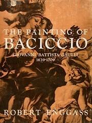 The Painting of Baciccio: Giovanni Battista…