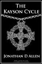 The Kayson Cycle by Jonathan D Allen