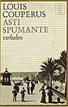Asti spumante : verhalen by Louis Couperus