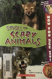 Small to Scary Animals de Aubre Andrus