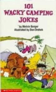 101 Wacky Camping Jokes by Melvin Berger