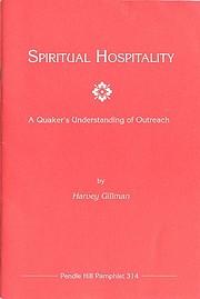 Spiritual hospitality : a Quaker's…