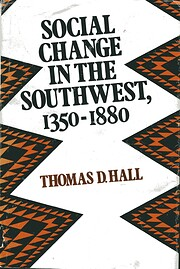 Social Change in the Southwest, 1350-1880…