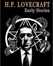 H.P. Lovecraft Early Stories – tekijä: H.…