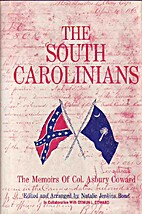 The South Carolinians, The Memoirs of Col.…