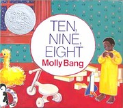 Ten, Nine, Eight Board Book (Caldecott…