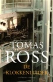 De klokkenluider por Tomas Ross
