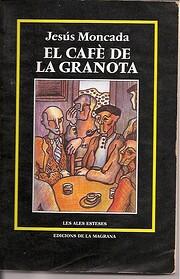 El Cafè de la granota af Jesús Moncada