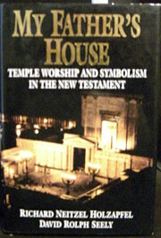 My Father's House: Temple Worship and…