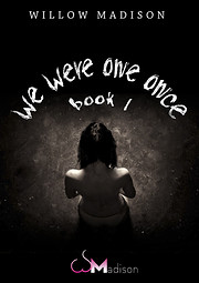 we were one once book 1: A Dark Romance by…