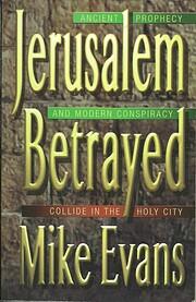Jerusalem Betrayed por Mike Evans