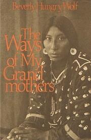 The Ways of My Grandmothers de Beverly…