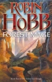 Forest Mage (Book Two Of The Soldier Son…
