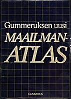Gummeruksen uusi maailmanatlas by Unknown