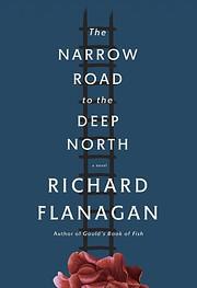 The narrow road to the deep north av Richard…