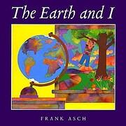 Earth and I af Frank Asch