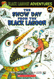 The Snow Day from the Black Lagoon (Black…