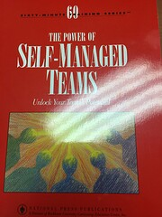 The Power of Self-Managed Teams: Unlock Your…