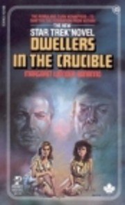 Dwellers in the Crucible (Star Trek, No 25)…