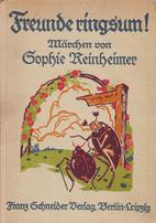 Freunde ringsum by Sophie Reinheimer