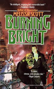 Burning Bright por Melissa Scott