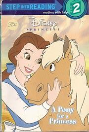Disney Princess: A Pony for a Princess (Step…