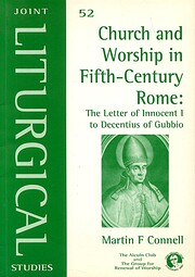 Church and worship in fifth-century Rome :…