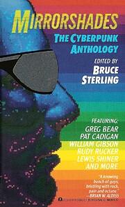 Mirrorshades: The Cyberpunk Anthology af…