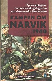 Kampen om Narvik 1940 por Frode Lindgjerdet