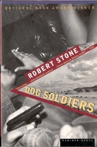 Dog Soldiers by Robert Stone