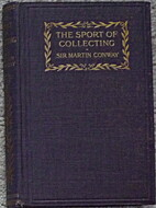 The sport of collecting by William Martin…