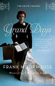 Grand days af Frank Moorhouse