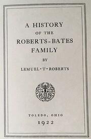 HISTORY OF THE ROBERTS-BATES FAMILY av…