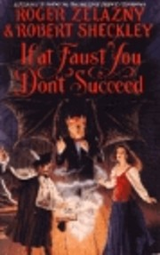 If at Faust You Don't Succeed de Roger…