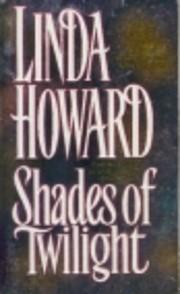 Shades of Twilight – tekijä: Linda Howard