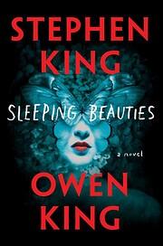 Sleeping Beauties: A Novel af Stephen King