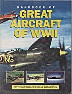 Handbook of Great Aircraft of WWII by Alfred…