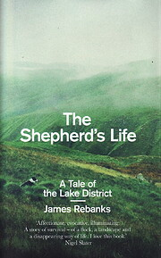 The Shepherd's Life: A Tale of the Lake…