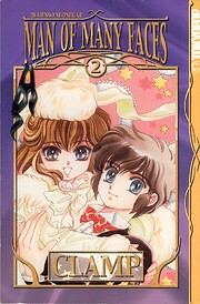 Man of Many Faces, Book 2 de Clamp
